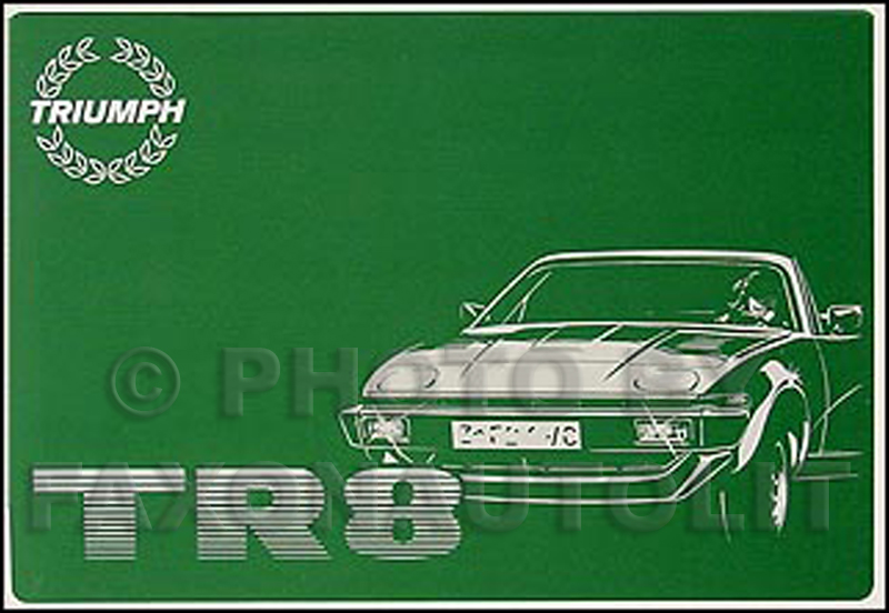 1980-1981 Triumph TR8 Owner's Manual Reprint