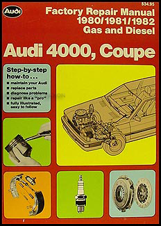 1980-1982 4000 and Audi Coupe Repair Manual Original