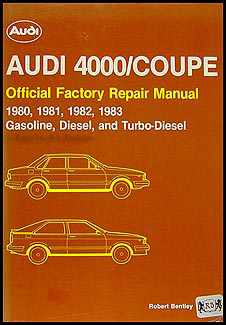 1980-1983 4000 and Audi Coupe Bentley Repair Manual