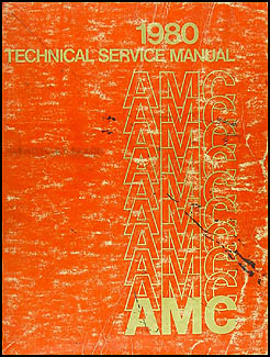 1980 AMC Shop Manual Original 80 Pacer Spirit AMX Concord Eagle