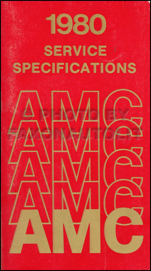 1980 AMC Service Specifications Manual