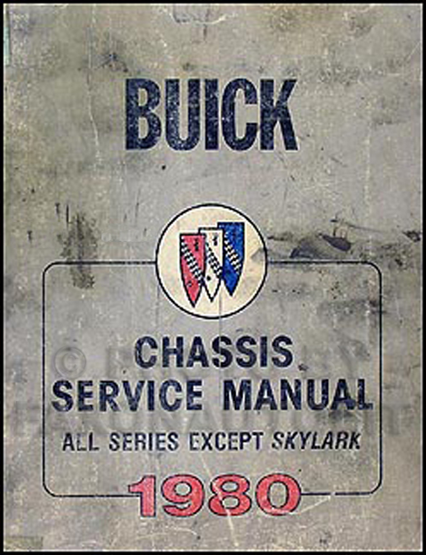 1980 Buick Repair Shop Manual Riviera Skyhawk Century Regal LeSabre Electra