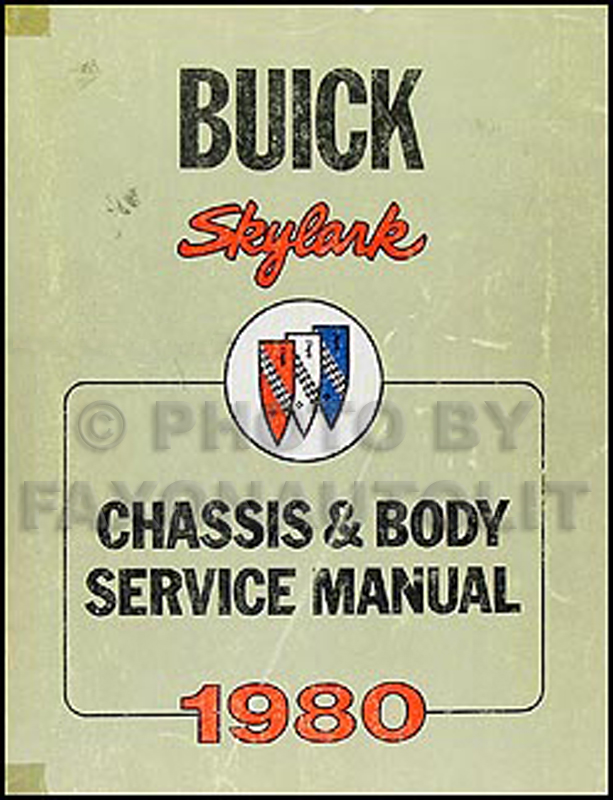 1980 Buick Skylark Shop Manual Original