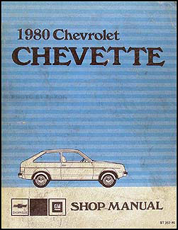 1980 Chevy Chevette Repair Manual Original