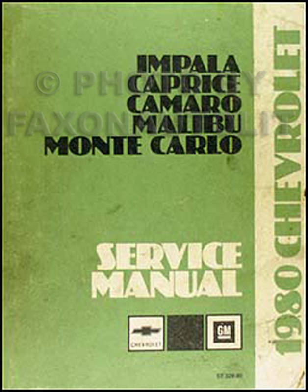 1980 Chevy Car Repair Manual Original Impala, Caprice, Camaro, Malibu, Monte Carlo, El Camino