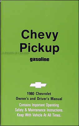 1980 Chevrolet ½-, ¾-, & 1-ton Pickup Truck Owner's Manual Reprint