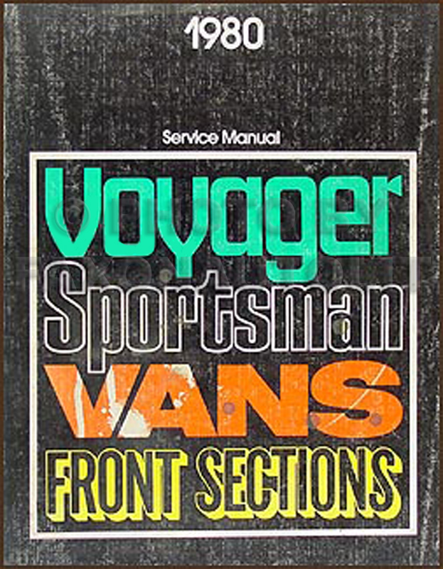 1980 Dodge & Plymouth Van Repair Manual Original Sportsman, Voyager