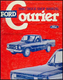 1980 Ford Courier Truck Repair Manual Original