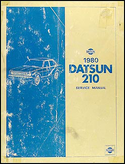 1980 Datsun 210 Repair Manual Original