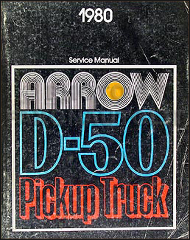 1980 Dodge Ram 50 & Plymouth Arrow Truck Shop Manual Original