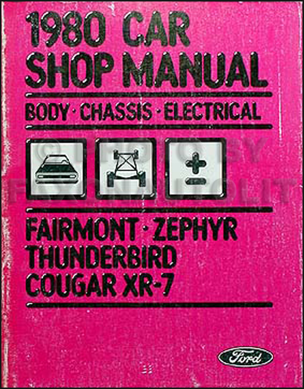 1980 Chassis Electrical Body Manual Fairmont Thunderbird Zephyr Cougar
