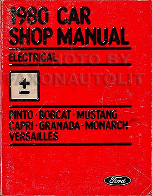 1980 Pinto Granada Mustang Capri Bobcat Monarch Versailles Electrical Repair Shop Manual
