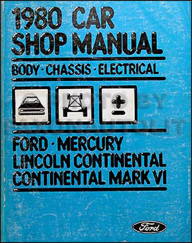 1980 LTD Continental/Mark VI Marquis Electrical and Body Repair Shop Manual