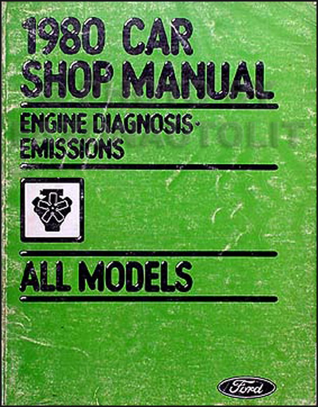 1980 Ford, Lincoln, & Mercury Original Emissions Diagnosis Manual