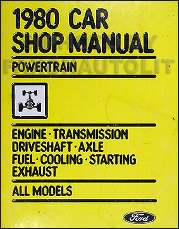 1980 Ford Lincoln Mercury Car Original Powertrain Manual -- All Models
