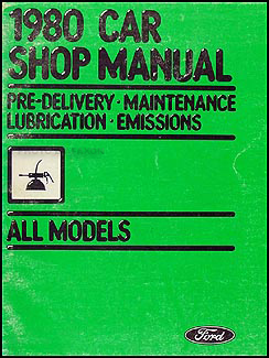 1980 Maintenance & Lubrication Manual Original --FoMoCo All Models