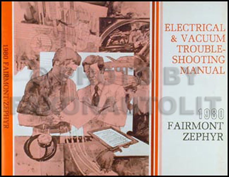 1980 Fairmont and Zephyr Electrical Troubleshooting Manual Original