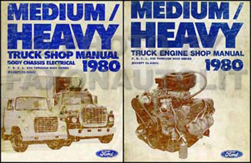 1980 Ford F, B, C, L 600-9000 Medium and Heavy Truck Repair Shop Manual Set