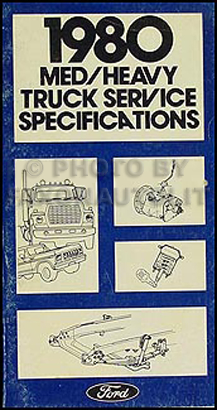1980 Ford Medium Heavy Truck Original Service Specifications Book