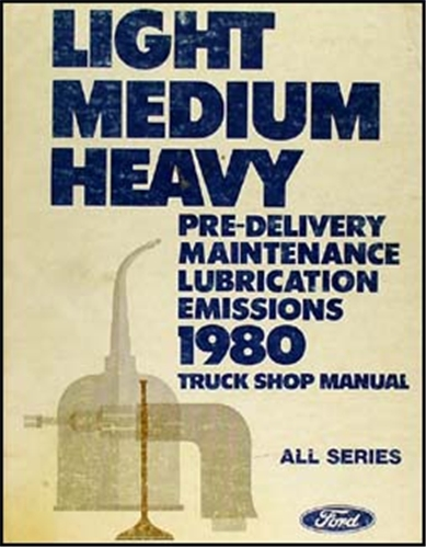 1980 F-Series Econoline Bronco Truck Maintenance & Lubrication Manual