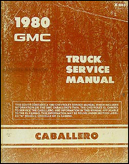 1980 GMC Caballero Shop Manual Original