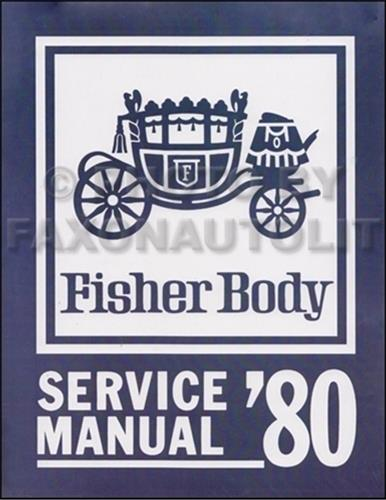 1980 Chevy Body Repair Shop Manual Reprint