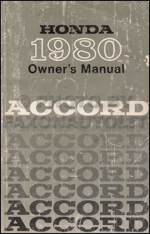1980 Honda Accord Owner's Manual Original Sedan and Hatchback