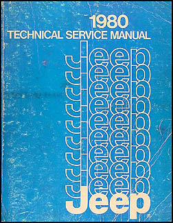 1980 Jeep Shop Manual Original - All models
