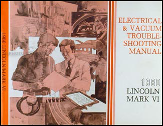 1980 Lincoln and Mark VI Electrical and Vacuum Troubleshooting Manual