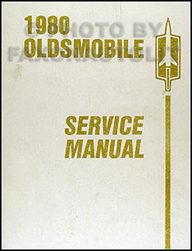 1980 Oldsmobile Repair Manual Original - all models