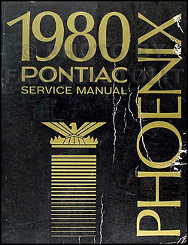 1980 Pontiac Phoenix Repair Manual Original