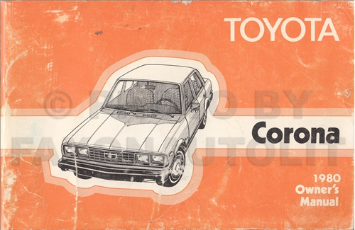 1980 Toyota Corona Owner's Manual Original RT134