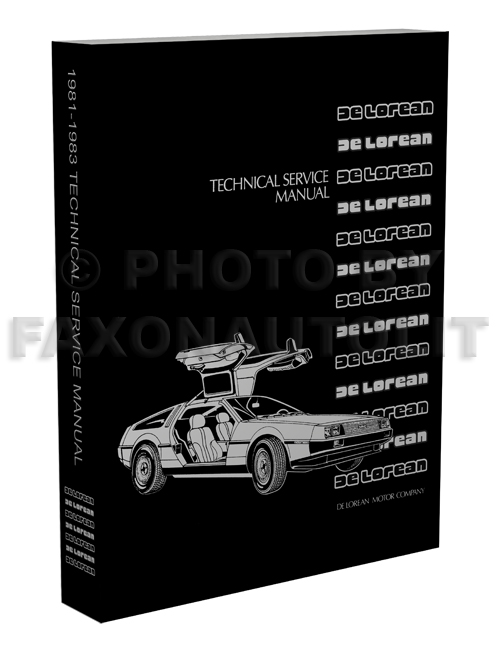 1981-1983 DeLorean Shop Manual Reprint