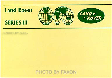 1981-1985 Land Rover Series III Owner's Manual Reprint