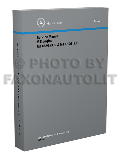 1981-1985 Mercedes 3.8 & 5.0 Engine Repair Shop Manual Reprint M116.96 M117.96 380 500 SL SE SLC SEL