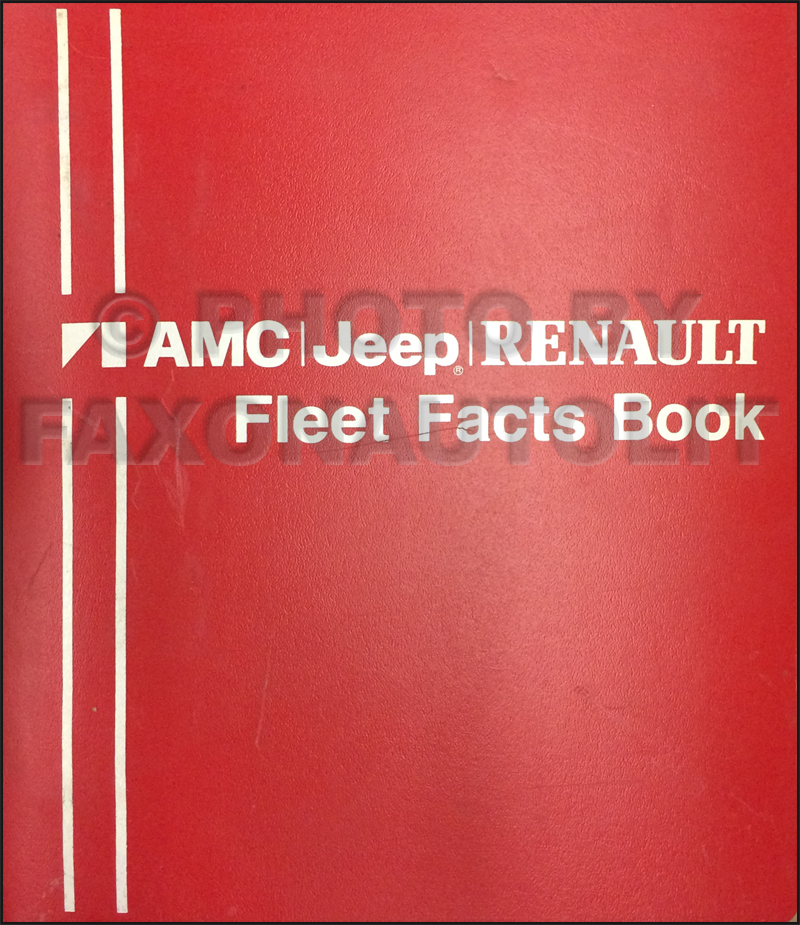 1981 AMC Jeep Renualt Fleet Facts Book Original
