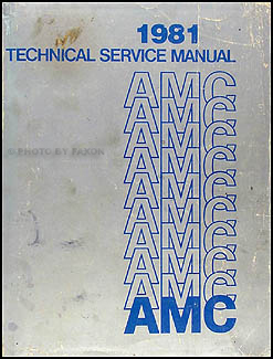 1981 AMC Shop Manual Original: Eagle Spirit Concord