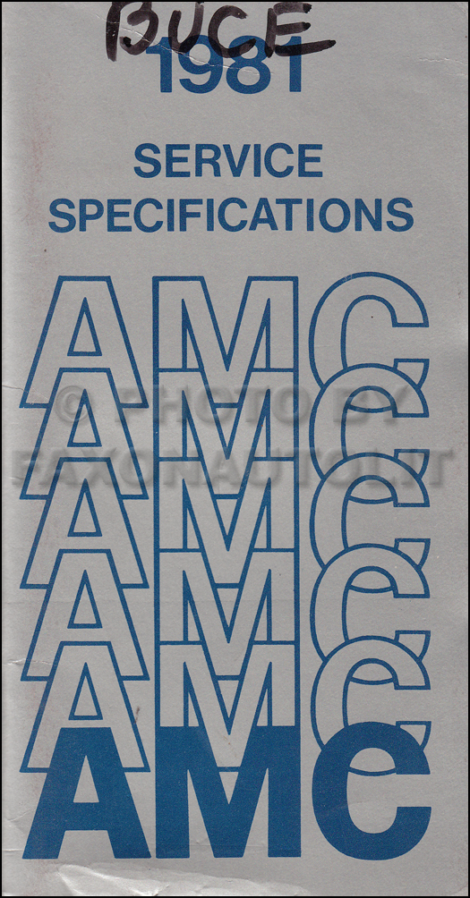 1981 AMC Service Specifications Manual
