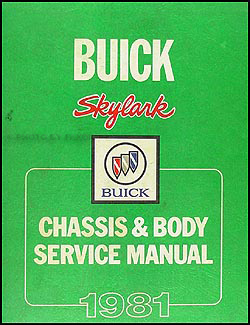 1981 Buick Skylark Shop Manual Original