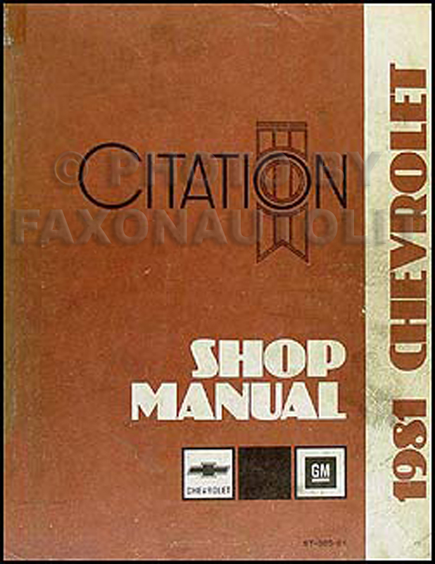 1981 Chevy Citation Repair Manual Original