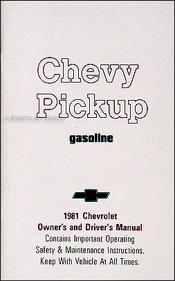 1981 Chevrolet ½-, ¾-, & 1-ton Pickup Truck Owner's Manual Reprint
