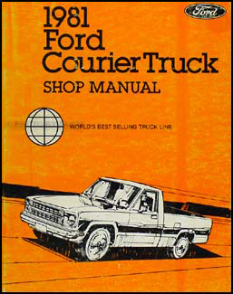 1981 Ford Courier Truck Repair Manual Original