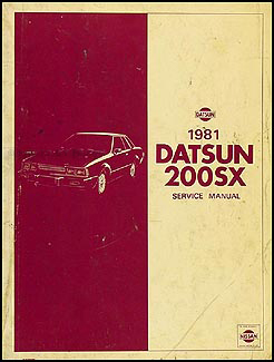1981 Datsun 200SX Repair Manual Original