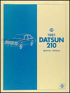 1981 Datsun 210 Repair Manual Original