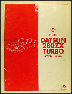 1981 Datsun 280ZX Turbo Repair Manual Supplement Original