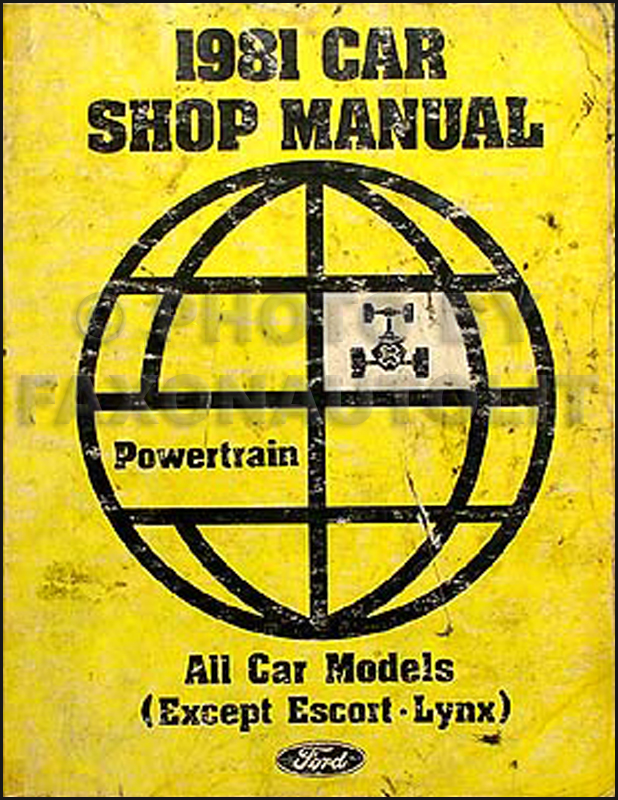1981 Engine and Transmission Repair Shop Manual Ford Lincoln Mercury Cars