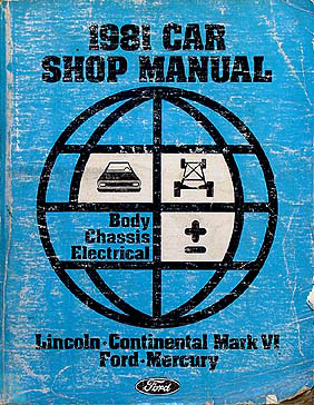 1981 Electrical Body Repair Shop Manual LTD Town Car Mark IV Marquis/Grand