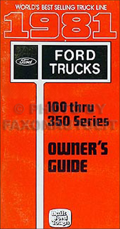 1981 Ford Truck Owner's Manual Original F100-150-250-350