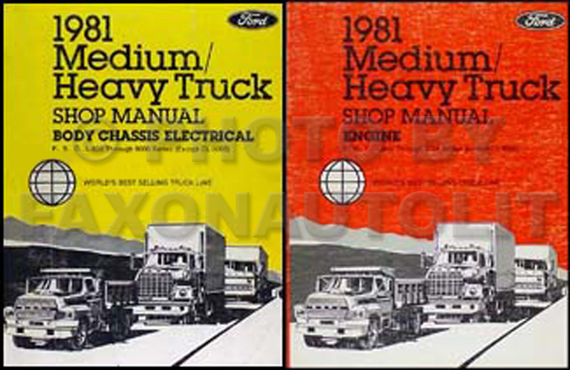 1981 Ford F B C L 600-9000 Medium and Heavy Truck Repair Shop Manual Set