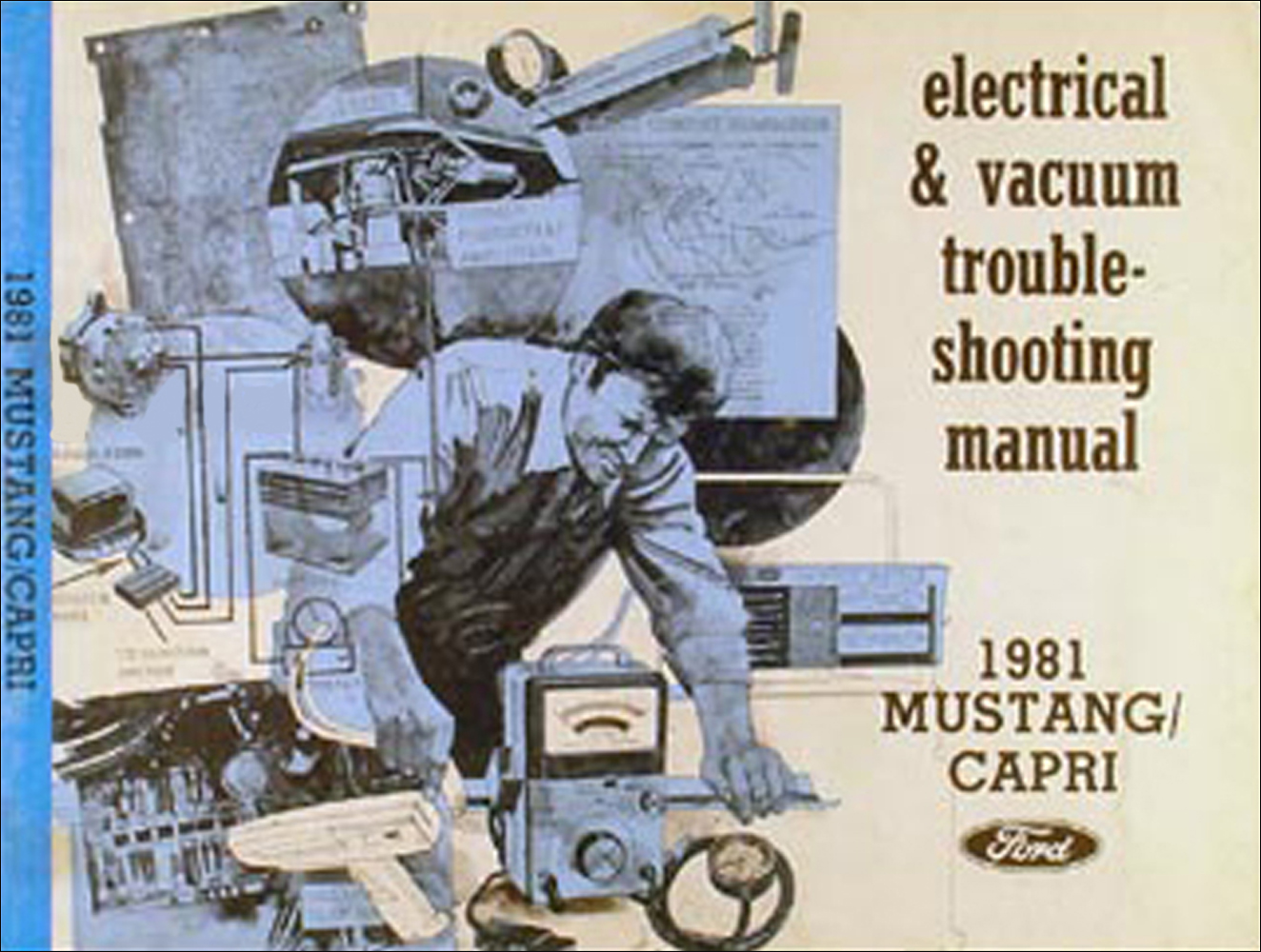 1981 Ford Mustang and Mercury Capri Electrical Troubleshooting Manual